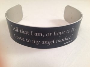 Mother's Bracelet with A. Lincoln Quote-Black Finish